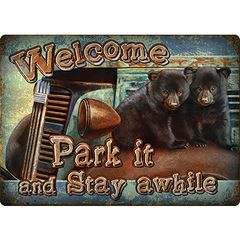 Park It, Stay A While Sign