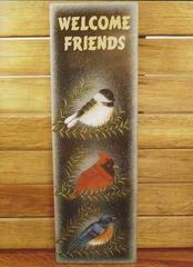 SONGBIRDS WELCOME FRIENDS SIGN