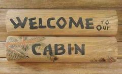LOG WELCOME TO OUR CABIN SIGN