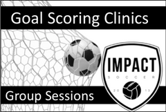 Goal Scoring Clinics - Group Sessions for up to 4 players