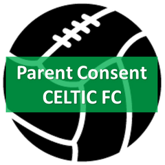 Parental Consent - Celtic FC Clinics