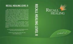RECALL HEALING LEVEL 2