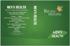 RECALL HEALING: MEN'S HEALTH