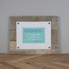Kindness -Plexiglass Plaque