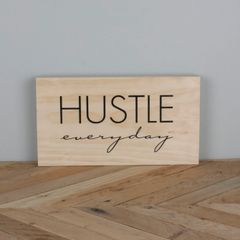 Hustle Everyday: Natural Wood