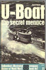 U-BOAT THE SECRET MENACE - BALLENTINE'S WEAPONS BOOK 1 - MASON
