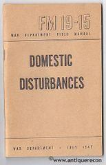 WW II US FM 19-15 DOMESTIC DISTURBANCES - 1945