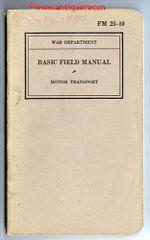 WW II US FM-25-10 MOTOR TRANSPORT - 1939 DATED