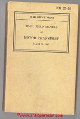 US ARMY FM 25-10 BASIC FIELD MANUAL - MOTOR TRANSPORT 1942