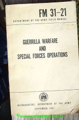US ARMY FM31-21 GUERRILLA WARFARE and SPECIAL FORCES OPERATIONS - 1961