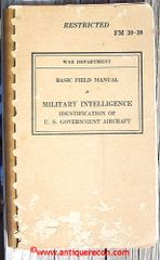WW II US ARMY FM30-30 US AIRCRAFT IDENTIFICATION -1940