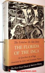 THE FLORIDA OF THE INCA - DE LA VEGA - VARNER 1951