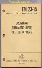 VIETNAM ERA FM 23-15 BROWNING AUTOMATIC RIFLE M1918A2 - 1961 DATED