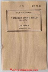 WW II US ARMY FM 17-50 ARMORED FORCE FIELD MANUAL - LOGISTICS 1942