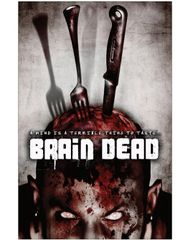 Brain Dead (2007) Horror Movie Poster 11 x 17 Glossy