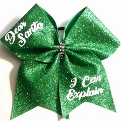 CHEER BOW - Dear Santa ... I can explain GLITTER BOW - RED or GREEN