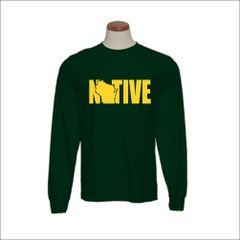 Wisconsin Native Long Sleeve Shirt - Wisconsin Shirt - Wisconsin Pride - MADE IN THE USA!