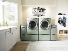 Laundry for same day service, do it yourself. Ironing requires a 2 week notice. Not responsible for lost socks Wall Decal