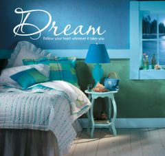 Dream, Follow your heart wherever it takes you Wall Decal