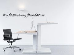 My Faith is my foundation Wall Decal