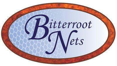 Bitterroot Nets