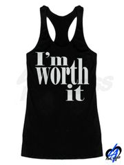 """I'm Worth It"" Tank Top"