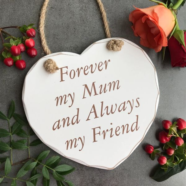 Forever My Mum And Always My Friend Hanging Heart!