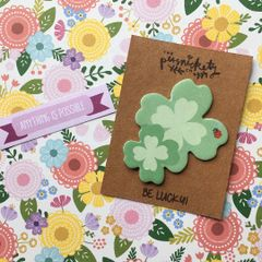 4 Leaf Clover Sticky Note - Be Lucky!