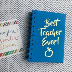 Best Teacher Ever Notebook