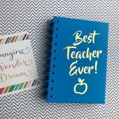 Best Teacher Ever Notebook