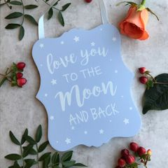 Love You To The Moon And Back Blue / Pink Wooden Hanging Sign By Gisela Graham