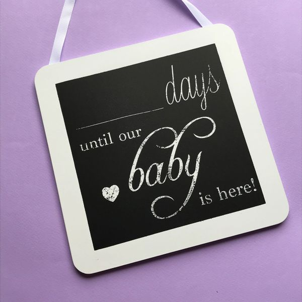 Days Until Our Baby Is Here Chalkboard