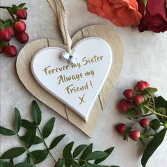 Forever My Sister, Always My Friend! Double Hanging Heart Sign