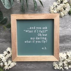 What If I Fall Framed Sign