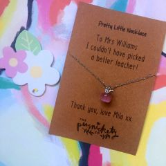 Pretty Little Necklace - I couldn't have picked a better teacher! - Can be personalised with any names.