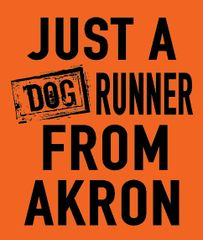 ***LIMITED TIME ORDER*** Just a Dog Runner from Akron