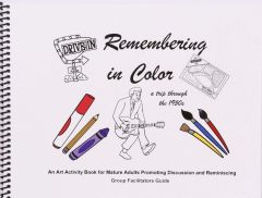Remembering In Color Facilitators Guide