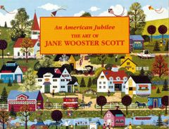 AMERICAN JUBILEE: THE ART OF JANE WOOSTER SCOTT
