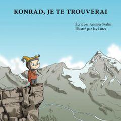 Konrad, Je Te Trouverai