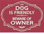 T-shirt: Beware of Owner
