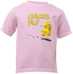 Chicks Fly Toddler T-Shirt