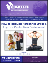 CEU Course 1221 - How to Reduce Personal Stress in the Child Care Environment
