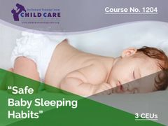 Michigan CEU Course 1204 - Safe Baby Sleeping Habits