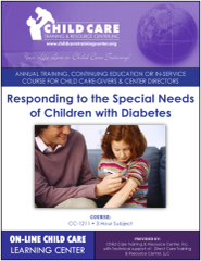 Michigan CEU Course 1211 - Responding to the Needs of Children with Diabetes