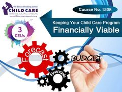 Michigan CEU Course 1208 - Keeping Your Child Day Care Program Financially Viable