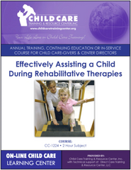 CEU Course 1224 - Effectively Assisting a Child During Rehabilitative Therapies