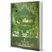 THE RESTRICTIVE LAW OF ISLAM IS OUR SUCCESS - (BOOK)