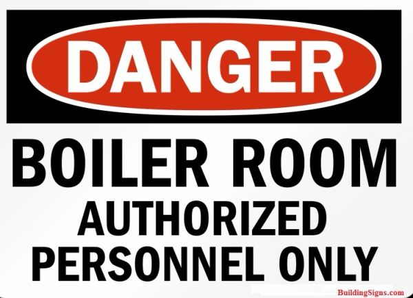 Danger Boiler Room Authorized Personnel Only Hpd Signs