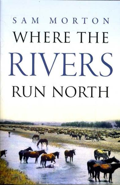Where Rivers Run North