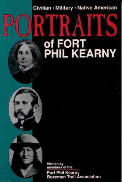 Portraits of Fort Phil Kearny